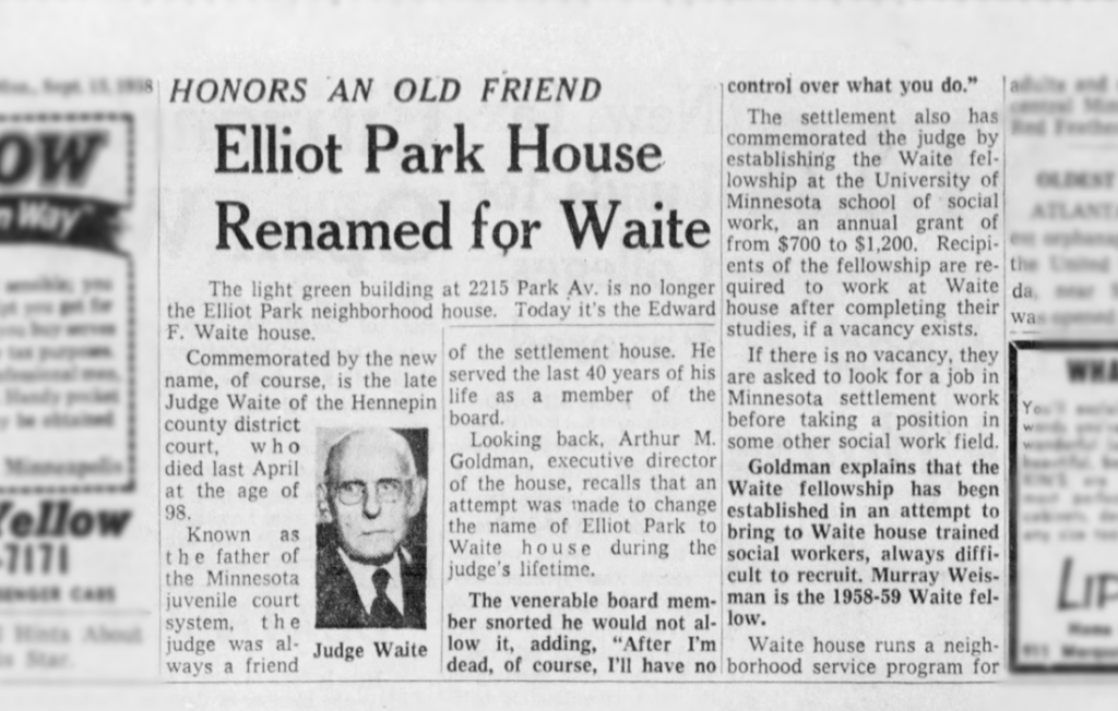 Headline: Elliot Park House Renamed for Waite - Honors An Old Friend