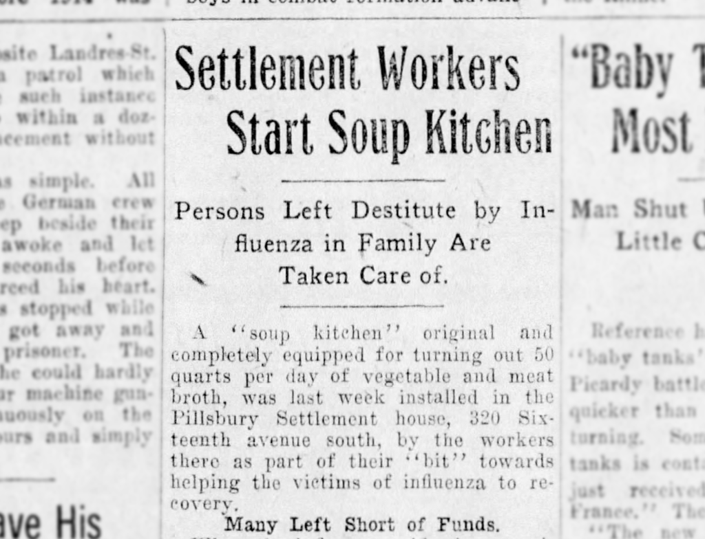"1918 influenza pandemic: ""Settlement workers start soup kitchen"""