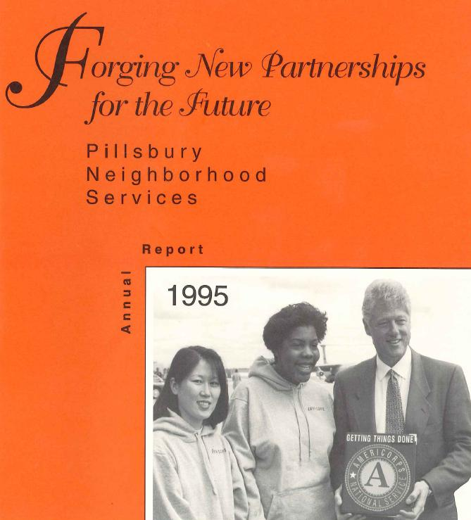 "Pillsbury Neighborhood Services, 1995 annual report: ""Forging new partnerships for the future"""